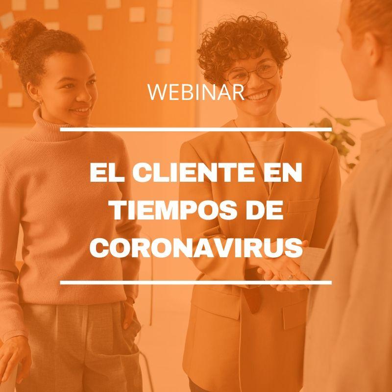 Webinar El cliente en tiempos de coronavirus