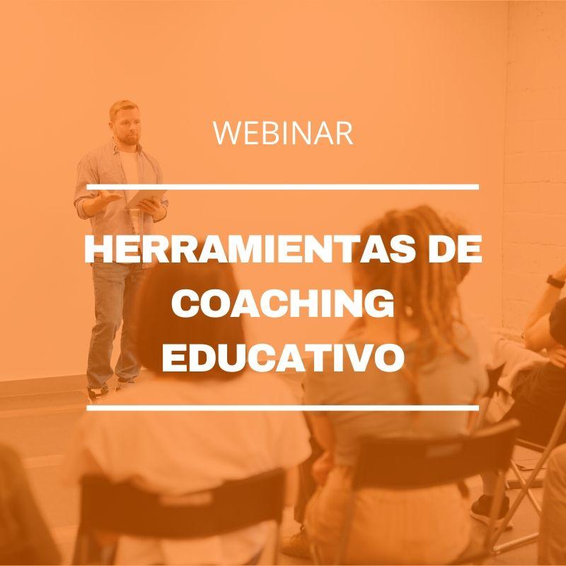 Webinar Herramientas de Coaching Educativo en tiempos de coronavirus
